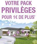 Votre pack privilèges pour 1€ de plus*!